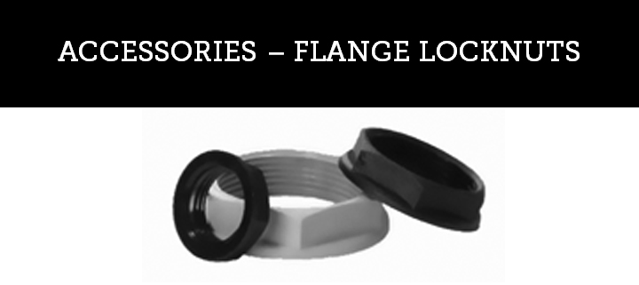ACCESSORIES - FLANGE LOCKNUTS
